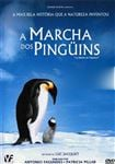 Marcha dos Pinguins, A